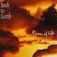 Back to Earth | Rivers of Life