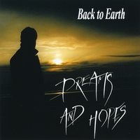 Back to Earth | Dreams and Hopes