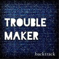 Backtrack | Troublemaker