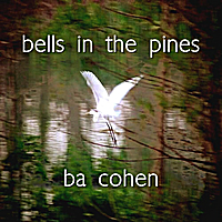 BA Cohen | Bells in the Pines