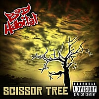 Bad Habitat | Scissor Tree