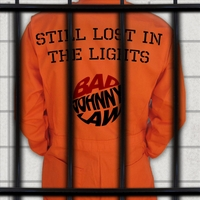 Bad Johnny Law | Still Lost in the Lights