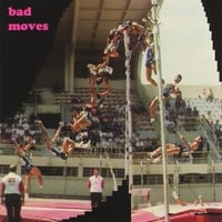 Bad Moves | Bad Moves
