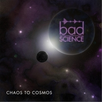 Bad Science | Chaos to Cosmos
