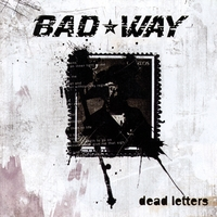 Bad Way | Dead Letters