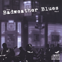 The Badweather Blues Band | The Badweather Blues Band
