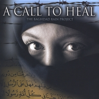 The Baghdad Rain Project | A Call To Heal