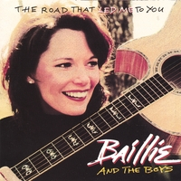 Baillie And The Boys | The Road That Led Me To You