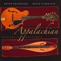 Butch Baldassari & David Schnaufer | Appalachian Mandolin And Dulcimer
