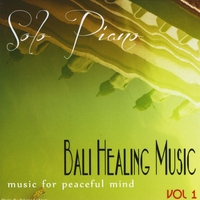 Bali Healing Music | Piano Solo Healing Music from Bali, Vol. 1 (Music for Peaceful Mind)