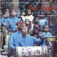 Gamelan Gong Kebyar & Gamelan Angklung | Bali South (Ucla Ethnomusicology Archive Series Vol. 1)