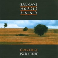 Balkan Horses Band | Contact, Part 1
