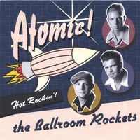 The Ballroom Rockets | Atomic !