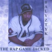 Balyztyk | The Rap Game Jacked