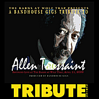 Various Artists | BandHouse Gigs Presents...A Tribute to Allen Toussaint