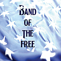 Band of the Free & Mike Talanca | Band of the Free