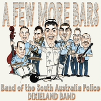 Band of the South Australia Police | A Few More Bars