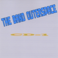 The Band Outer Space | CD 1