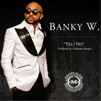 Banky W. | Yes/No