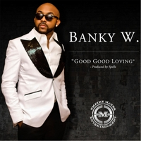 Banky W. | Good Good Loving