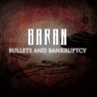 Baran | Bullets and Bankruptcy