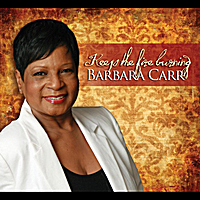 Barbara Carr | Keep the Fire Burning