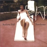 Barbara Hall | Handsome