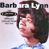 Barbara Lynn | The Jamie Singles Collection 1962-1965