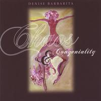 Denise Barbarita | Chaos and Congeniality