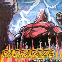 Barbarize | Can't Hold Me Back