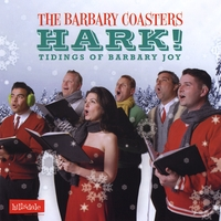 The Barbary Coasters | Hark!