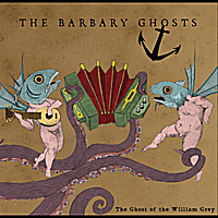 The Barbary Ghosts | The Ghost of the William Grey