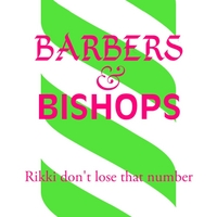 Barbers & Bishops | Rikki Don't Lose That Number