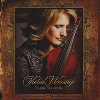 Barbi Franklin | Violin Worship