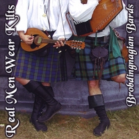 Brobdingnagian Bards | Real Men Wear Kilts