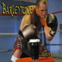Barleyjuice | Another Round