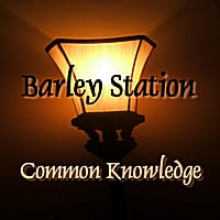 Barley Station | Common Knowledge