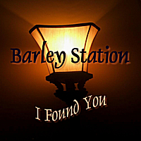 Barley Station | I Found You