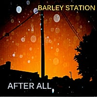 Barley Station | After All