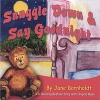 Jane Barnholdt | Snuggle Down & Say Goodnight