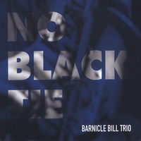 Barnicle Bill Trio | No Black Tie