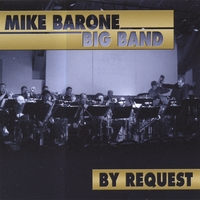 Mike Barone Big Band | By Request
