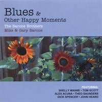 The Barone Brothers | Blues & Other Happy Moments