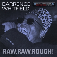 Barrence Whitfield | Raw, Raw, Rough!