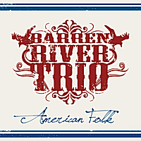 Barren River Trio | American Folk