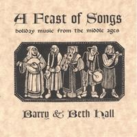 Barry and Beth Hall | A Feast of Songs: Holiday Music from the Middle Ages