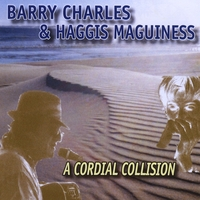 Barry Charles & Haggis Maguiness | A Cordial Collision