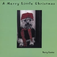 Barry Coates | A Merry Little Christmas