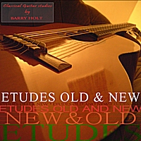 Barry Holt | Etudes Old & New