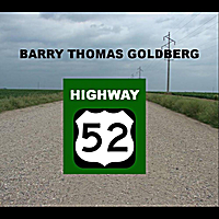 Barry Thomas Goldberg | Hwy 52